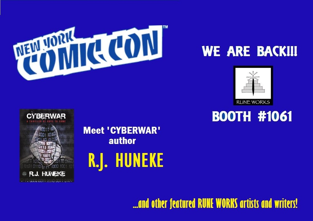 R.J. Huneke, author, Cyberwar, NYCC, NY Comic Con, New York Comic Con 2016, Comic Con